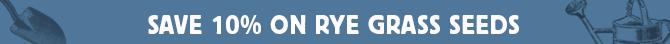 Save 10% on Rye Grass Seeds